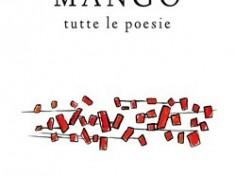 """""""MANGO tutte le poesie"""" (Edizioni Pendragon)"""